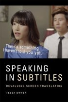 Speaking in Subtitles