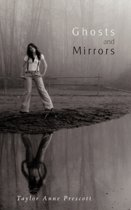 Ghosts and Mirrors