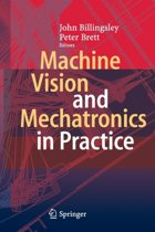 Machine Vision and Mechatronics in Practice