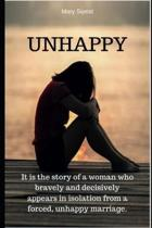 Unhappy: It is the story of a woman who bravely and decisively appears in isolation from a forced, unhappy marriage.