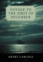 Voyage to the First of December