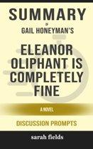 Summary: Gail Honeyman's Eleanor Oliphant Is Completely Fine