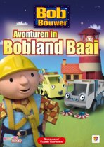 Bob De Bouwer - Avonturen In Bobland Baai