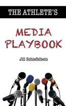 The Athlete's Media Playbook