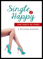Single & Happy: The Party of Ones