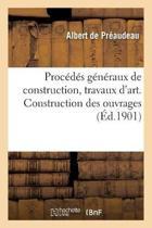 Proc d s G n raux de Construction, Travaux d'Art. Construction Des Ouvrages