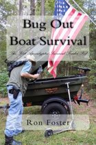 Bug Out Boat Survival: The Post Apocalyptic Survival Trailer Pod