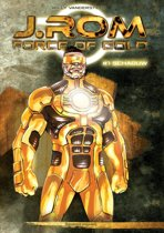 J.Rom 1 Force Of Gold