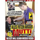 Alles Fotzen Ausser Mutti #12