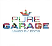 Pure Garage Mixed By Foor
