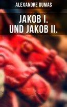 Jakob I. und Jakob II.
