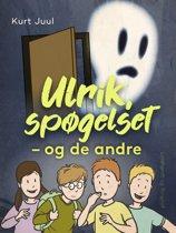 Ulrik, spøgelset - og de andre