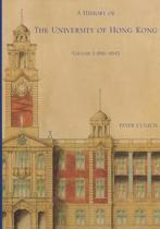A History of the University of Hong Kong
