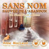 Sans Nom Sauv e de l'Abandon - No Name Finds a Home