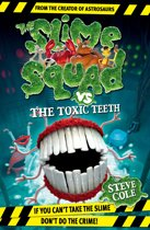 Slime Squad Vs The Toxic Teeth