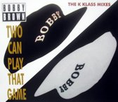 Two Can Play That Game (K Klass Mixes)