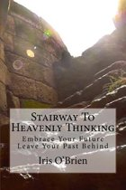 Stairway to Heavenly Thinking