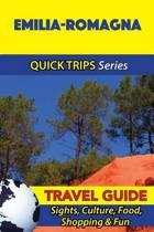 Emilia-Romagna Travel Guide (Quick Trips Series)