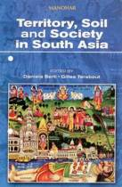 Territory, Soil and Society in South Asia
