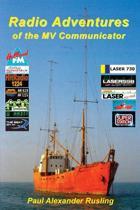 Radio Adventures of the Mv Communicator