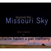 Beyond The Missouri Sky:(Short Stories)