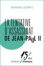 La tentative d'assassinat de Jean-Paul II