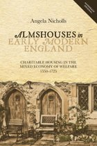 Almshouses in Early Modern England