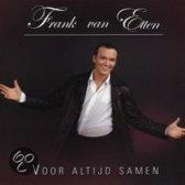 Frank Van Etten - Voor Altijd Samen