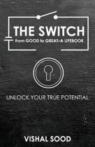 The Switch from Good to Great