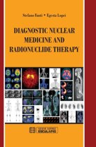 Diagnostic Nuclear Medicine and Radionuclide Therapy