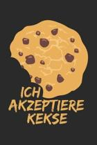 Ich Akzeptiere Kekse: Notebook A5 Size, 6x9 inches, 120 lined Pages, Children Child Toddler Kid Kids Funny