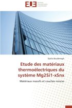 Etude Des Mat�riaux Thermo�lectriques Du Syst�me Mg2si1-Xsnx