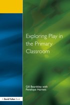 Exploring Play in the Primary Classroom