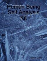 Human Being Self Analysis Kit