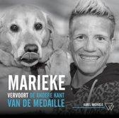 Marieke Vervoort, de andere kant van de medaille