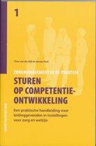 Zorgmanagement in de praktijk 1 - Sturen op competentieontwikkeling