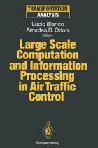 Large Scale Computation and Information Processing in Air Traffic Control