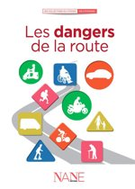 Les dangers de la route