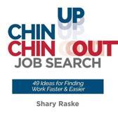 Chin Up, Chin Out Job Search