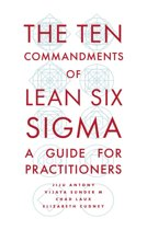The Ten Commandments of Lean Six Sigma