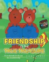 Friendship Is the True Treasure