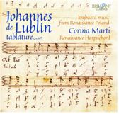 Johannes De Lublin Tablature: Keyboard Music From