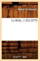 La Bible. 2 ( d.1879)