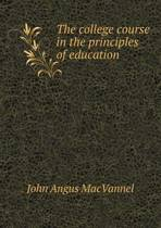 The College Course in the Principles of Education