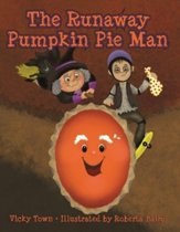 The Runaway Pumpkin Pie Man