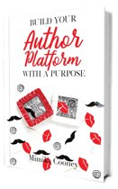 Build Your Author Platform with a Purpose
