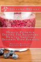 Health, Fitness & Dieting for Beginners