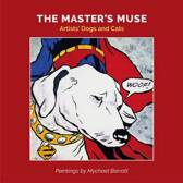 The Masters Muse Artist's Cats and Dogs
