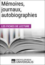 Mémoires, journaux, autobiographies (Les Fiches de lecture d'Universalis)