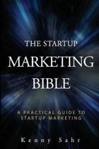 The Startup Marketing Bible